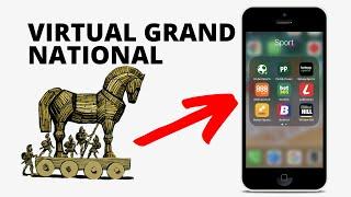 Virtual Grand National is a Trojan Horse