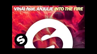 vinai feat anjulie into the fire