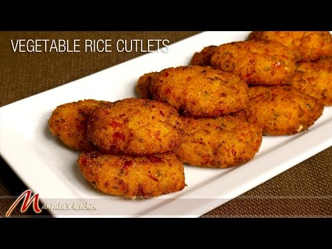 Vegetable Rice Cutlets - Indian Appetizer Recipe by Manjula