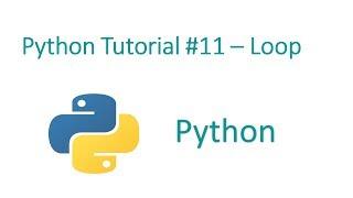 Python Programming Tutorial #11-loop in python