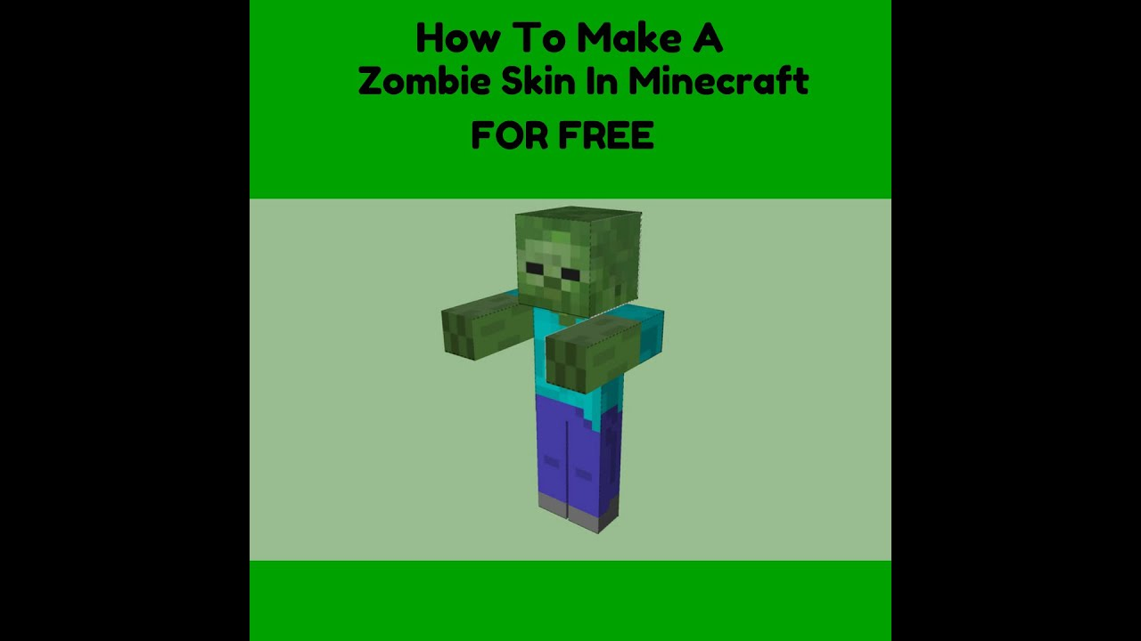 How to make a Minecraft Zombie Skin For *FREE* - YouTube