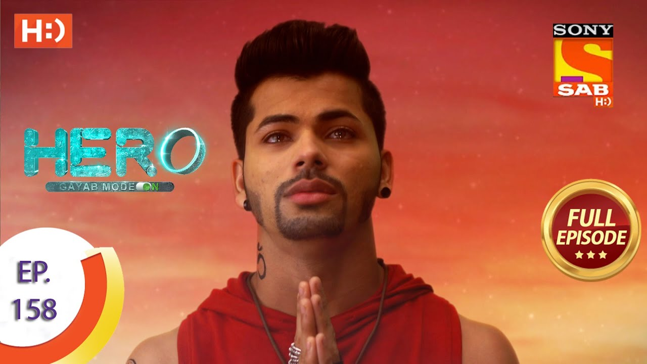 Download Hero - Gayab Mode On - Ep 158 - Full Episode - 19th July, 2021