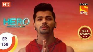 Hero - Gayab Mode On - Ep 158 - Full Episode - 19th July, 2021 Thumb