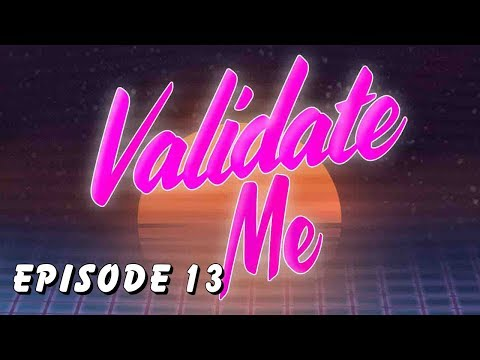 Validate Me Episode 13 | The Last Dragon