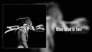 XXXTENTATION - Whoa (Mind In AWE) [Official Audio] | SKINS Album