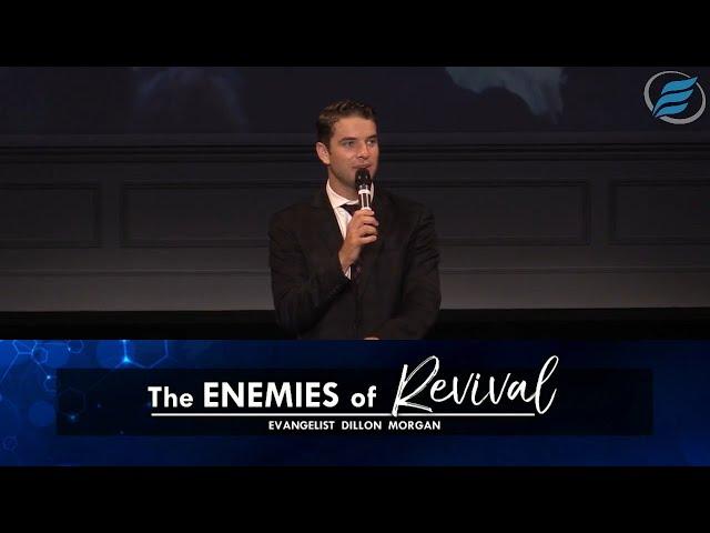 06/13/2021 | The Enemies of Revival | Evg. Dillon Morgan