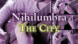 THE CITY - Nihilumbra (OST) | Epic Guitar Orchestra | Cover | track 6