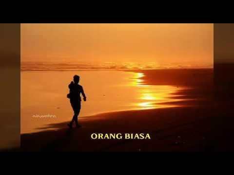 Orang Biasa - Zoel Anggara ( By : Adi Pmf )