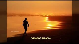 Video Orang Biasa - Zoel Anggara ( By : Adi Pmf ) download MP3, 3GP, MP4, WEBM, AVI, FLV Desember 2017
