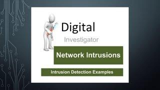 Digital Investigator: Intrusion Detection Examples