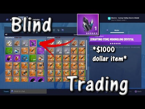 Fortnite Save The World Blind Trading My Moonglow! | $1000 dollar item | *Must Watch*