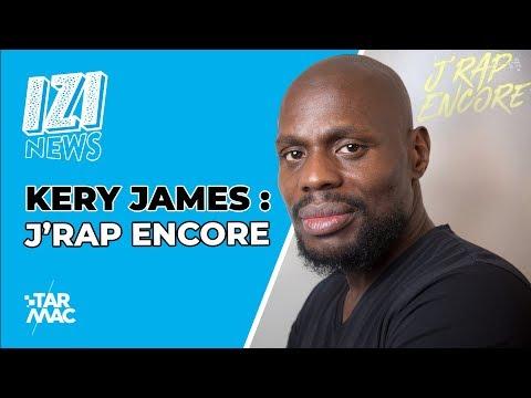 """KERY JAMES: """"J'rap encore"""" / IZI NEWS"""