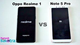 Oppo Realme 1 vs Redmi Note 5 Pro SpeedTest and Camera Comparison