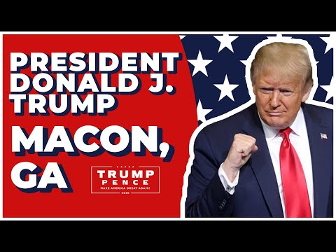 LIVE: President Donald Trump in Macon, GA #Georgia