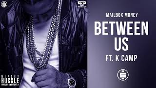Between Us Ft. K C Nipsey Hussle Mailbox Money.mp3