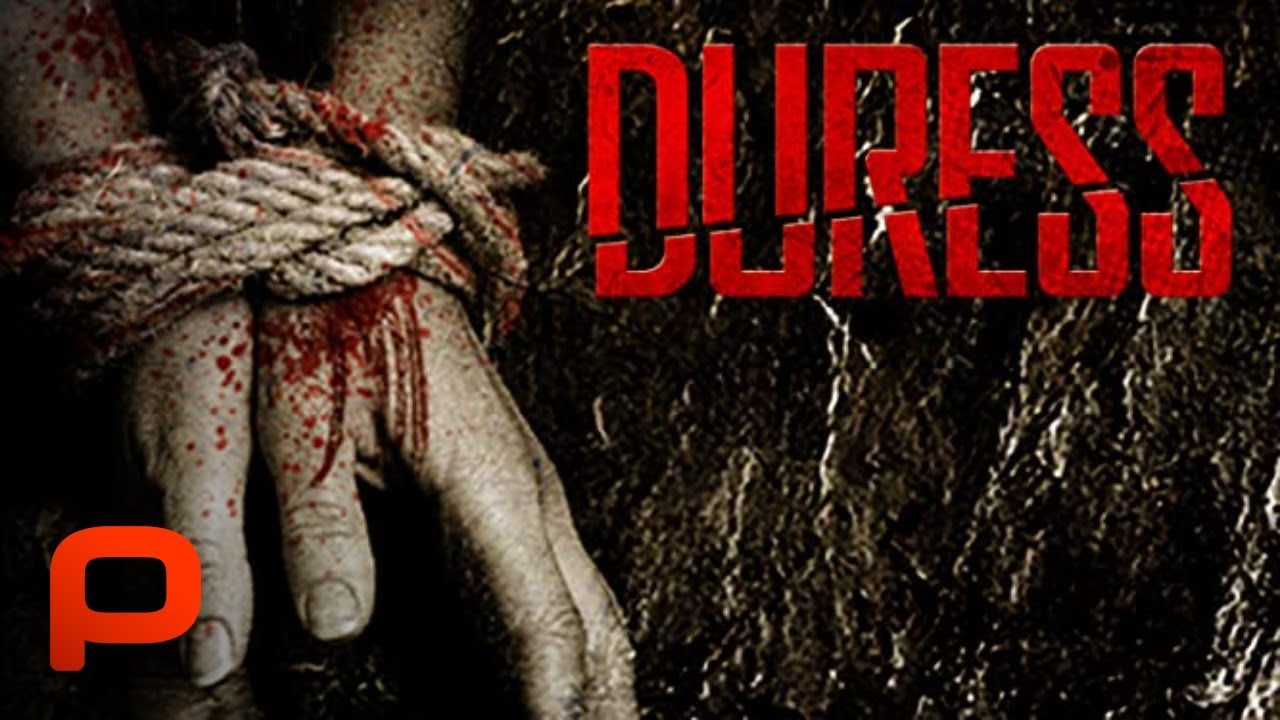 Download Duress (Full Movie) Thriller