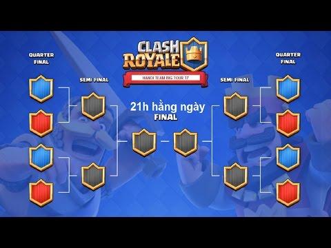 Clash Royale - Giải đấu HANOI BIG TOURNAMENT T7