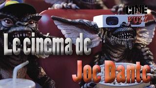 Le Cinéma De Joe Dante - De Gremlins à Small Soldiers !