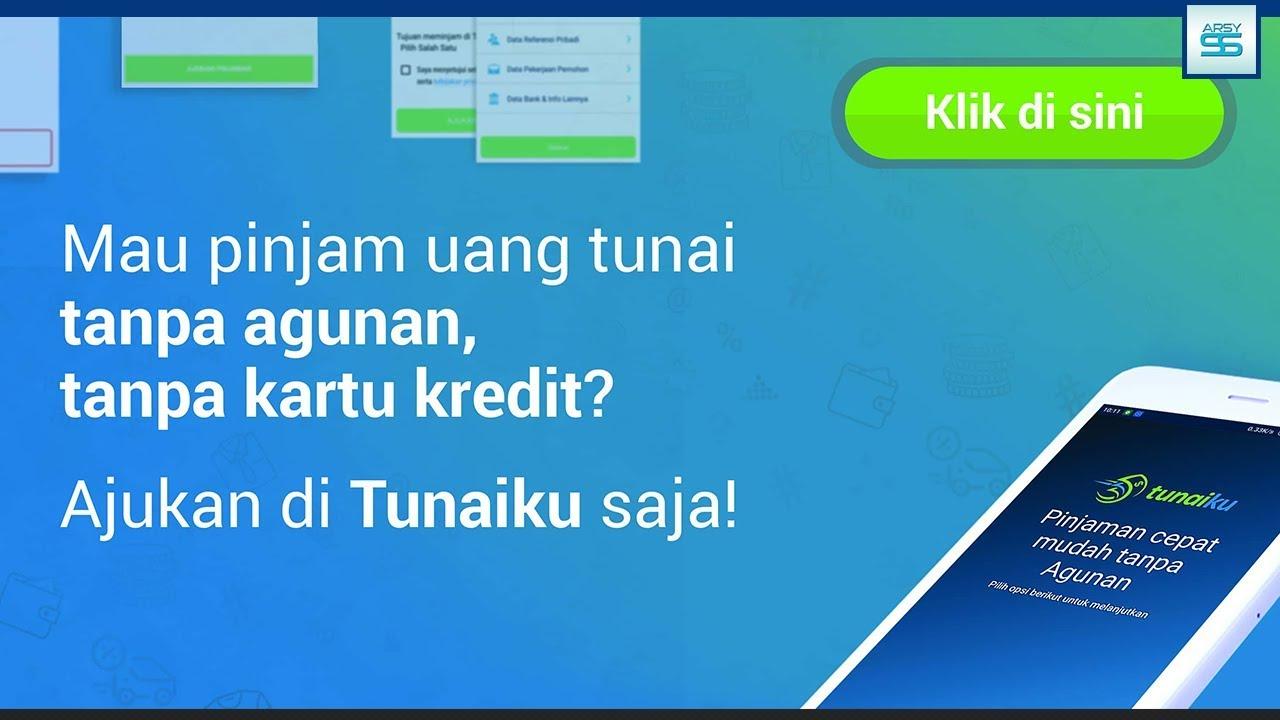 Pinjaman Online Tunaiku Dana Cepat Tanpa Jaminan Pinjaman Cepat