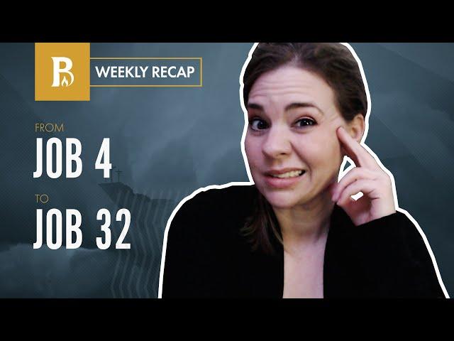 When God Takes Away • Weekly Recap • Job 4–32