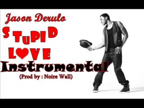 Jason Derulo -''Stupid Love'' Instrumental/Karaoke w/lyric