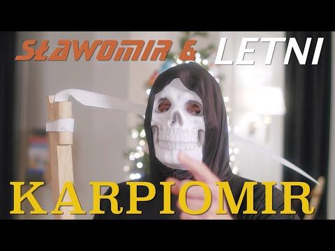 Sławomir - Karpiomir - & LETNI