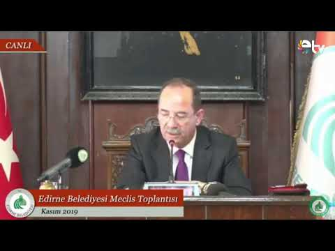 Edirne Televizyonu Canlı Yayını | Edirne Belediyesi Kasım Ayı Olağan Meclis Toplantısı