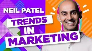 The Future of Digital Marketing According to Neil Patel