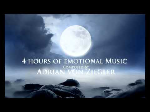 4 Hours of Emotional Music  Adrian von Ziegler