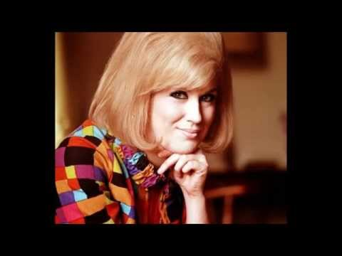 DUSTY SPRINGFIELD   Let Me Love You Once Before You Go