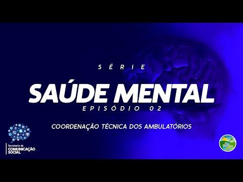 SAÚDE MENTAL #02  - COORDENAÇÃO TÉCNICA DOS AMBULATÓRIOS  | Rosane Tinoco