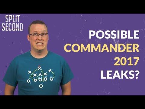 Possible Commander 2017 Leaks? - Split Second