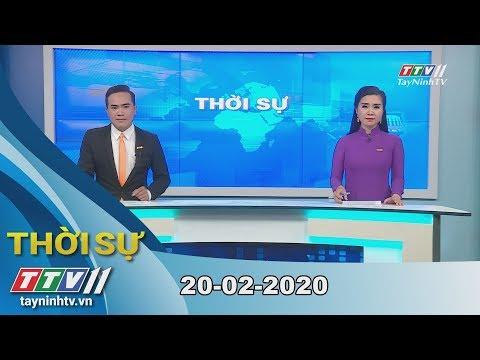Thời Sự Tây Ninh 20-02-2020 | Tin Tức Hôm Nay | TayNinhTV