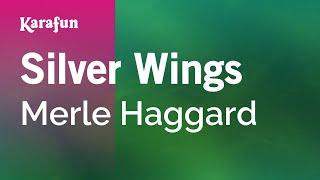Karaoke Silver Wings - Merle Haggard *