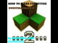 How To Make Furniture In Survivalcraft 2