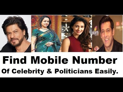 Find Actors, Actresses & Politicians Mobile Number Easily - Latest 2017