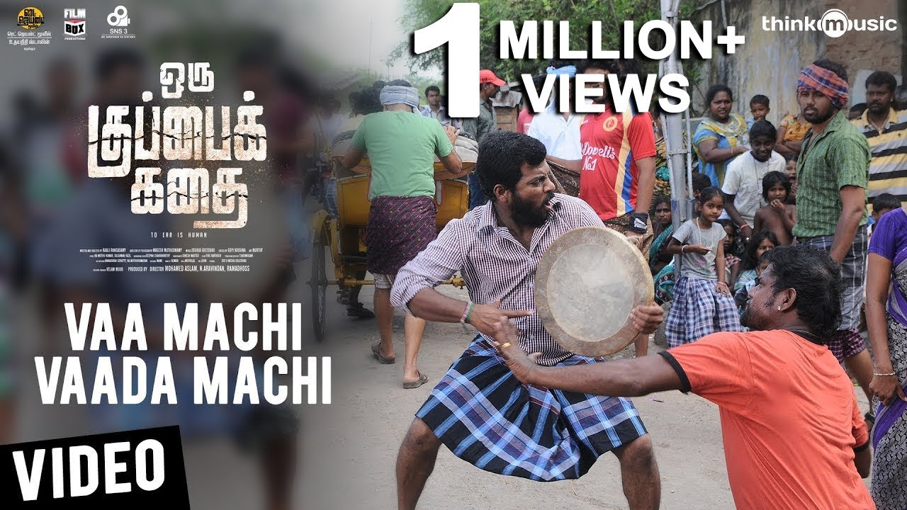 Oru Kuppai Kathai | Vaa Machi Vaada Machi Video Song | Dhinesh, Manisha Yadav | Joshua Sridhar