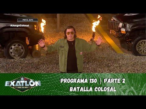 La Batalla Colosal trae el segundo AUTO de la temporada. | Capítulo 130, parte 2 | Exatlón México