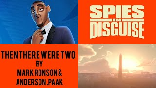 Mark Ronson & Anderson .Paak - Then There were Two (From Spies in Disguise