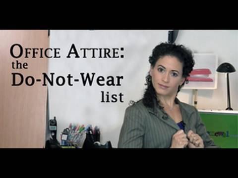 Office Attire: the Do-Not-Wear list