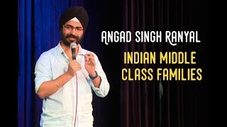 EIC: Indian Middle Class Families Angad Singh Ranyal Stand Up