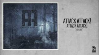 Watch Attack Attack All Alone video