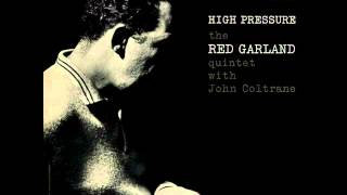 Red Garland Quintet - What Is There to Say?