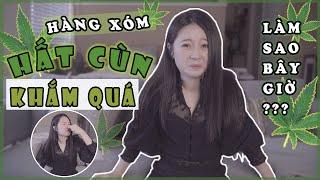 Vlog#53 CỨU! HÀNG XÓM HẤT CÙN NỒNG NẶC [Cuộc sống ở Mỹ của Gà Tây Tây]