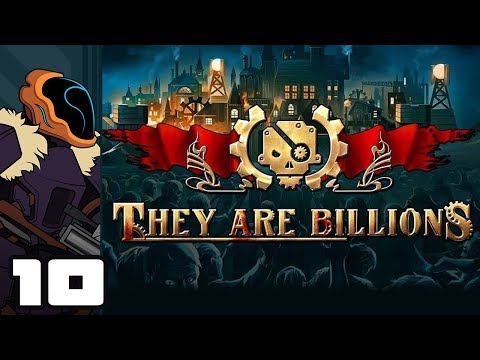 Let's Play They Are Billions - PC Gameplay Part 10 - Risky Business