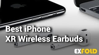 8 Best iPhone XR Wireless Earbuds with Reviews & Details - Which is the Best Wireless Earbud?
