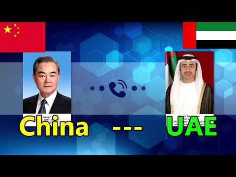 Foreign ministers of China and UAE hold phone conversation over bilateral ties | 中國和阿聯酋外長通電話討論雙邊關係