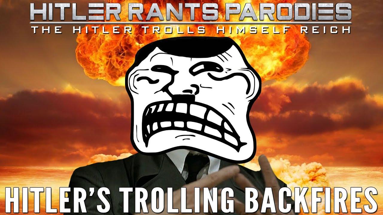 Hitler's Trolling Backfires