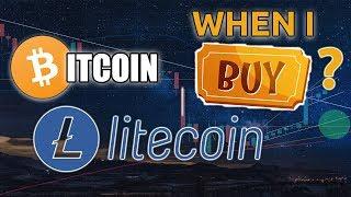 BITCOIN & LITECOIN | When I Buy BTC / LTC