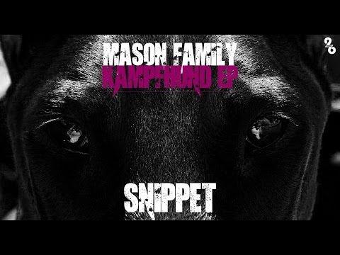 MASON FAMILY ►KAMPFHUND EP - SNIPPET◄